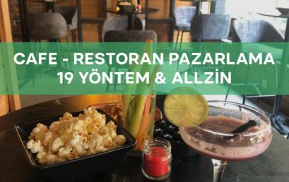 19 Farklı Cafe, Restoran Pazarlama Yöntemi